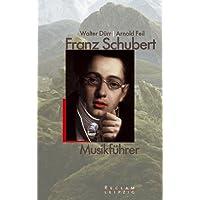Franz Schubert, Musikführer