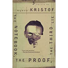 The Notebook, The Proof, The Third Lie: Three Novels