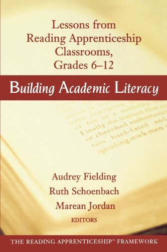 By Audrey Fielding - Building Academic Literacy: Lessons from Reading Apprenticeship Classrooms, Grades 6-12: 1st (first) Edition PDF