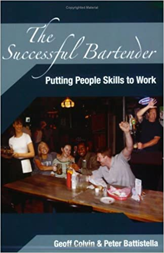 The Successful Bartender: Putting People Skills To Work: Geoff