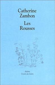 Les Rousses par Catherine Zambon