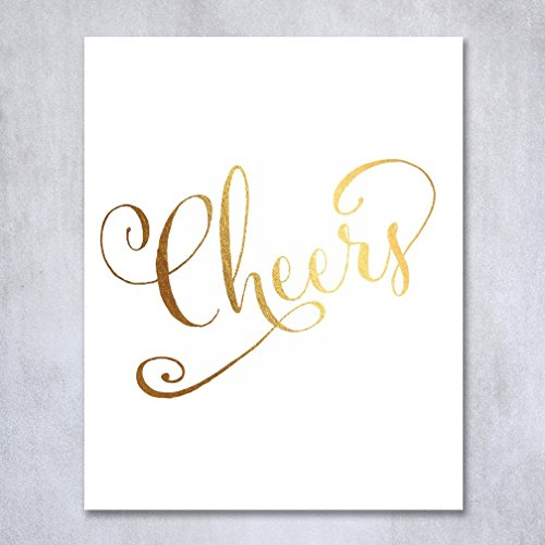 Cheers Gold Foil Decor Wedding Reception Signage Bar Cart Sign Drinks Party Champagne 8 inches x 10 inches