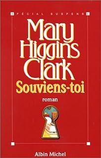 Souviens-toi, Clark, Mary Higgins