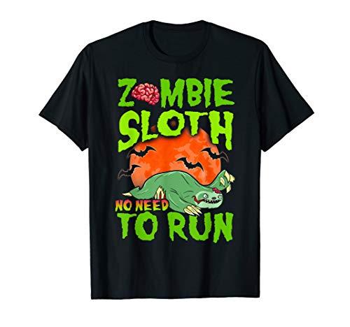 Zombie Sloth Shirt No Need To Run Funny Halloween -