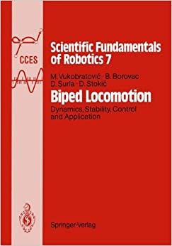 Biped Locomotion: Dynamics, Stability, Control and Application (Communications and Control Engineering)