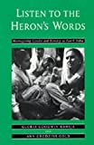 Listen to the Heron's Words - Reimagining Gender and Kinship in North India, Raheja, Gloria G. and Gold, Ann G., 0520083717