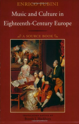 (Music and Culture in Eighteenth-Century Europe: A Source Book)