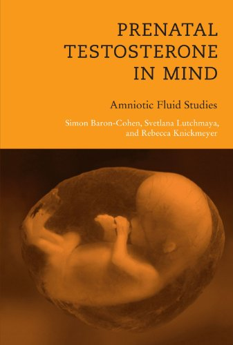 Prenatal Testosterone in Mind: Amniotic Fluid Studies (A Bradford Book)