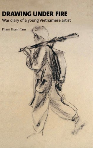 Download Drawing Under Fire: War Diary of a Young Vietnamese Artist ebook