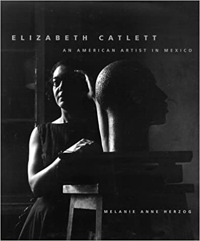 Elizabeth Catlett: An American Artist in Mexico (The Jacob Lawrence Series on American Artists)