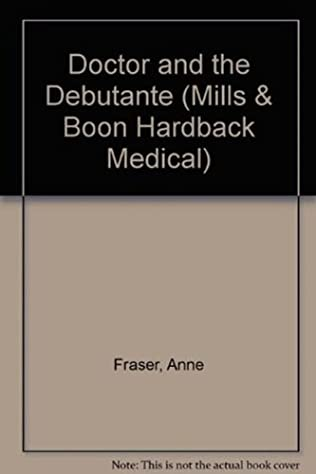 book cover of The Doctor and the Debutante