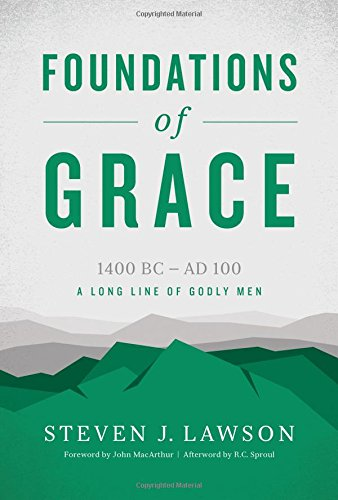 Foundations of Grace (Long Line of Godly Men Profile) (Hardcover)