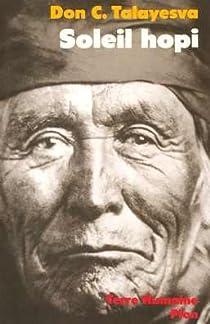Soleil hopi : L'autobiographie d'un Indien Hopi par Talayesva