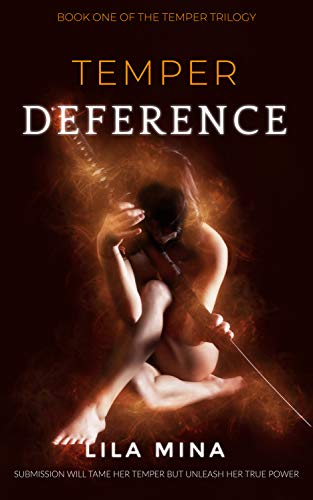 Temper: Deference: Book One of the TEMPER Saga by [Mina, Lila]