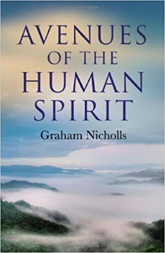 Book Avenues of the Human Spirit by Graham Nicholls (2011-07-16)