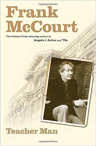 Teacher Man A Memoir The Frank McCourt Memoirs Frank
