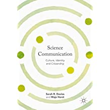 Science Communication: Culture, Identity and Citizenship