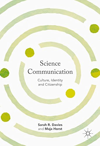 Science Communication: Culture, Identity and Citizenship by Palgrave MacMillan