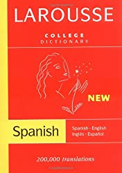 Larousse College Dictionary:  Spanish-English / Ingles-Espanol (Spanish and English Edition)