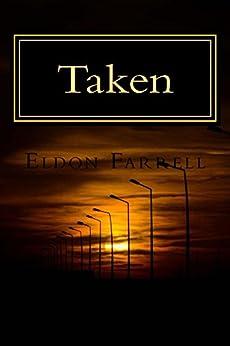 Taken (Descent Book 2) by [Farrell, Eldon]