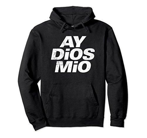 Mia T-shirt Sweatshirt - Unisex AY DiOS MiO Funny Spanish Espanol Vintage Distressed Hoodie Small Black