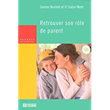 Retrouver son rôle de parent