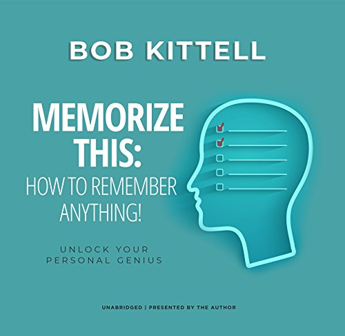 Memorize This: How to Remember Anything!