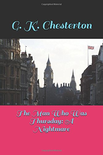 The Man Who Was Thursday: A Nightmare: Amazon co uk: G  K