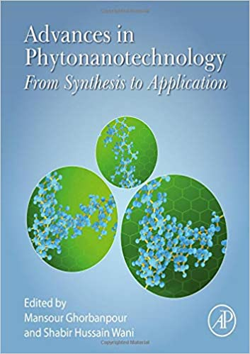 "Image result for ""Advances in Phytonanotechnology: From Synthesis to Application"" Ghorbanpour"""
