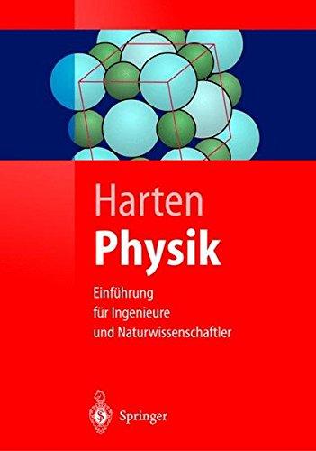 Physik: Einführung für Ingenieure und Naturwissenschaftler (Springer-Lehrbuch)