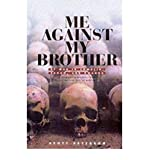 Me Against My Brother: At War in Somalia, Sudan and