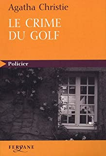 [Hercule Poirot] : Le crime du golf, Christie, Agatha