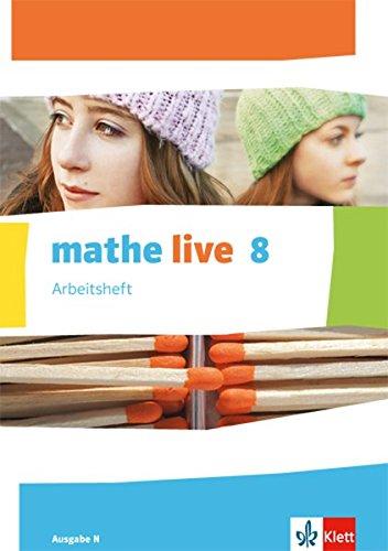 Mathe live / Arbeitsheft mit Lösungsheft 8. Schuljahr: Ausgabe N  (mathe live. Ausgabe N ab 2014)