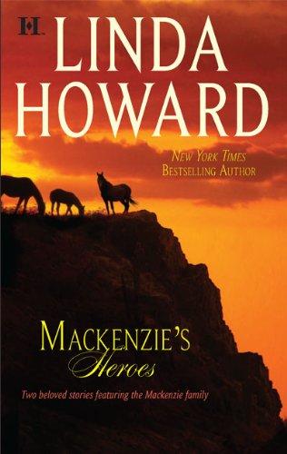 Mackenzie's Heroes: Mackenzie's Pleasure\Mackenzie's Magic (NYT bestselling Author) (Pleasure Horse Training)