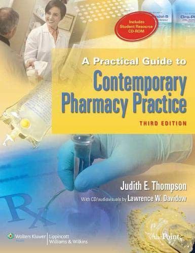 A Practical Guide to Contemporary Pharmacy Practice, 3rd Edition