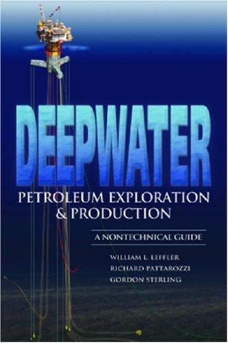 Deepwater Petroleum Exploration & Production: A Nontechnical Guide
