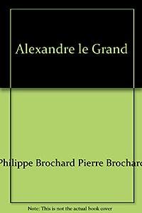 """Afficher """"Alexandre le Grand"""""""