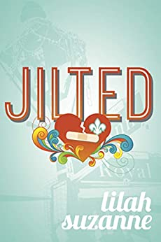 Jilted by [Suzanne, Lilah]