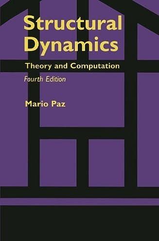 amazon com structural dynamics theory and computation ebook mario rh amazon com  Mario Paz Structural Dynamics