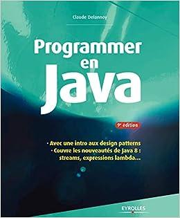 Amazon Fr Programmer En Java Couvre Les Nouveautes De