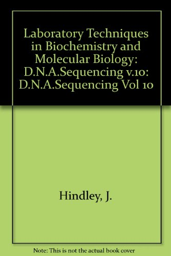 dna-sequencing-laboratory-techniques-in-biochemistry-and-molecular-biology-vol-10