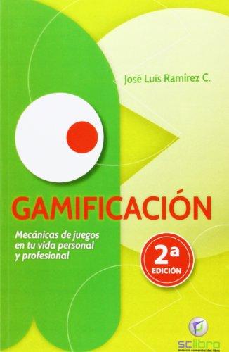 Descargar Libro Gamificación José Luis Ramírez Cogollor