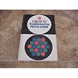 img - for RCA Color TV Troubleshooting Pict-O-Guide book / textbook / text book