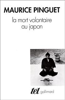 La mort volontaire au Japon par Pinguet