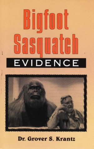 Bigfoot Sasquatch: Evidence