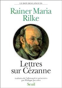 Lettres sur Cézanne par Rilke