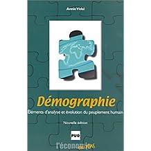 Demographie: Elements Analyse et Evolution Peuplement Humain 2e E