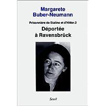 Déportée à Ravensbrück: Prisonnière de Staline et d'Hitler t.2