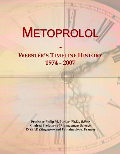 Metoprolol  Websters Timeline History  1974   2007
