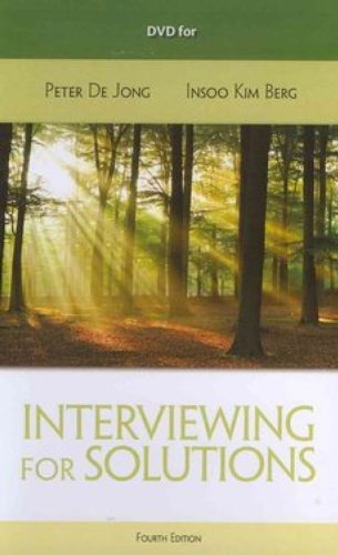 DVD for De Jong/Kim Berg's Interviewing for Solutions, 4th